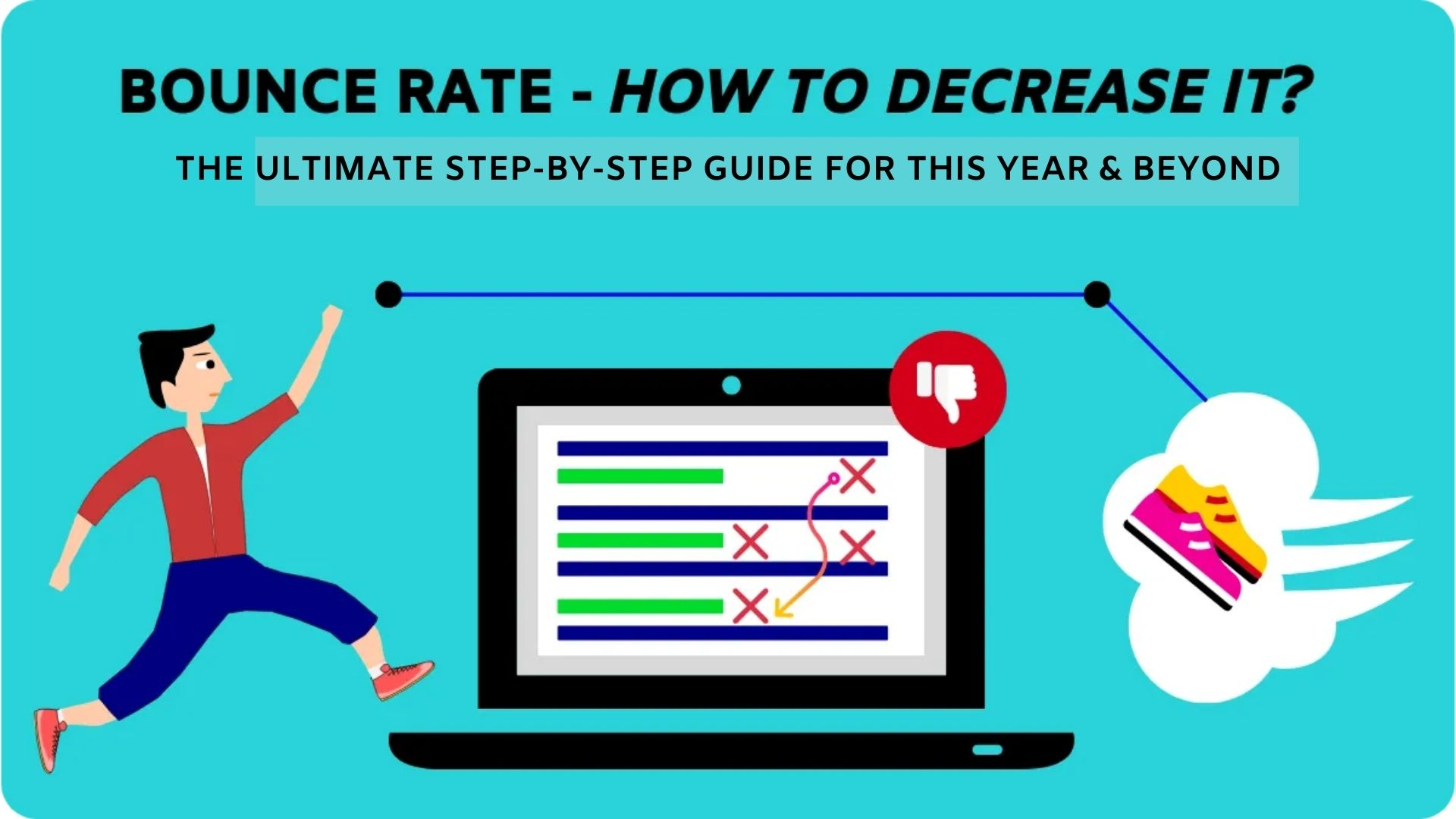 Bounce Rate: What It Is And How To Decrease It In 2021?