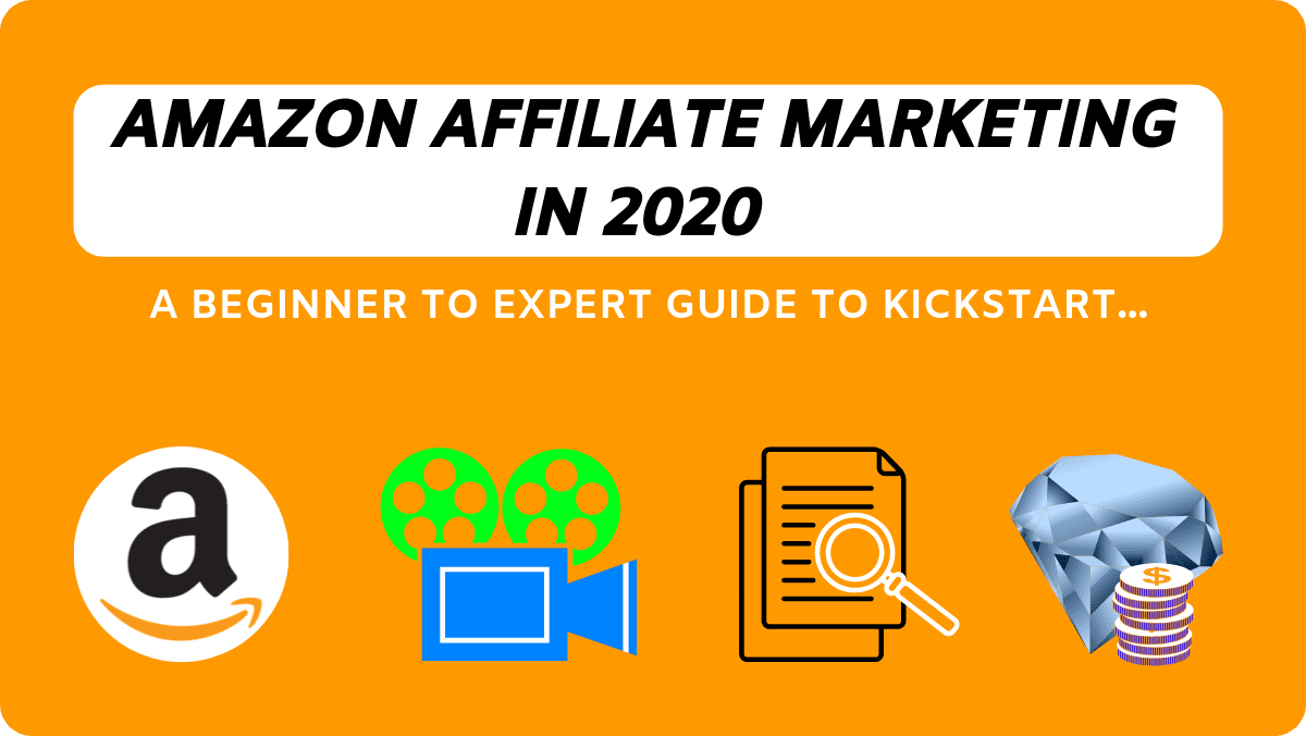 Amazon Affiliate Marketing: The Perfect Actionable Guide