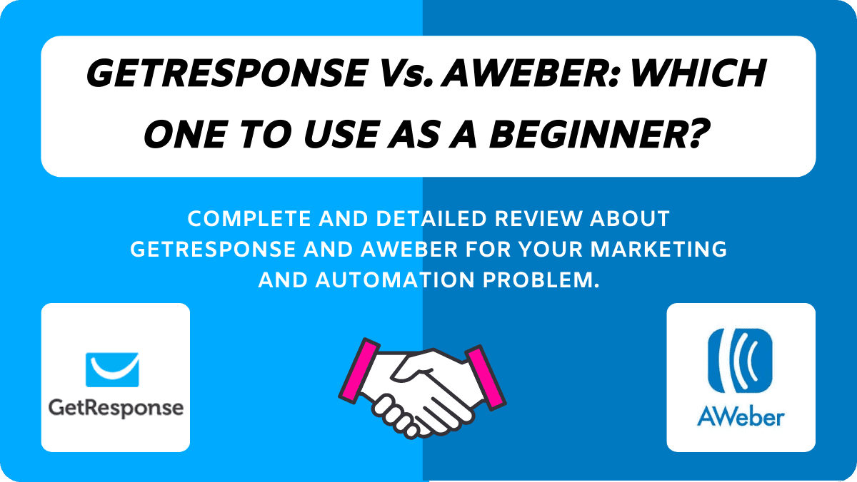 GetResponse Vs. AWeber: Which Is Better For Starters In 2020?