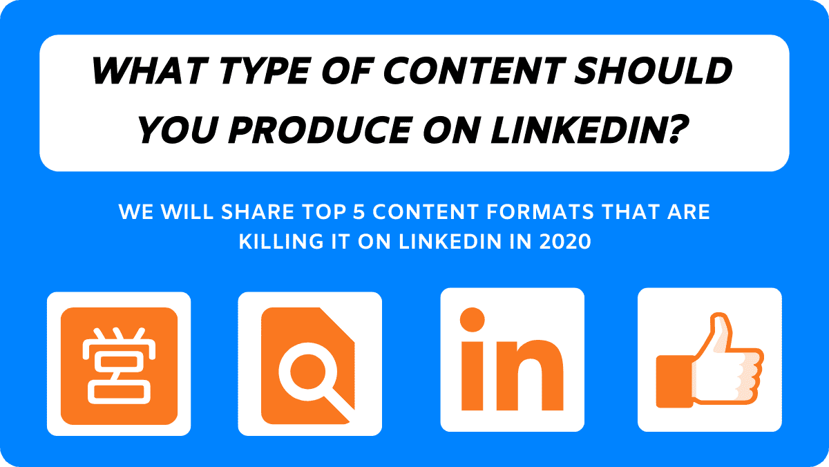 5 Popular Content Formats That Kill It On LinkedIn In 2020
