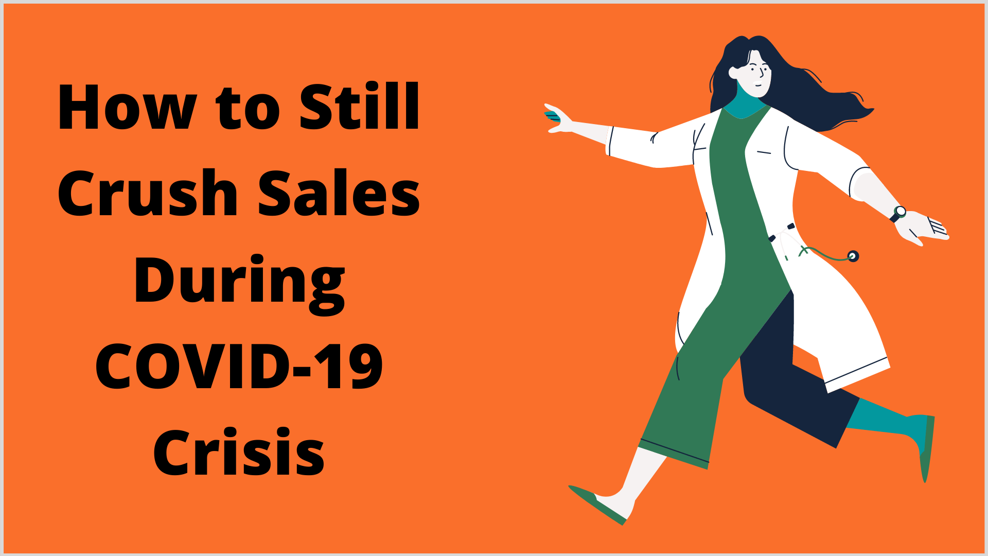 How to Crush Sales During COVID-19 (Digital Products)