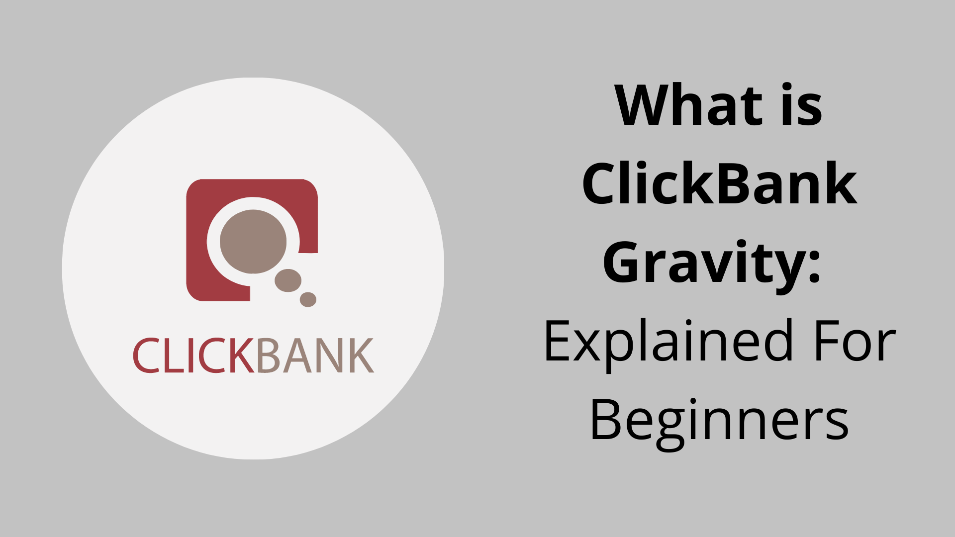 What Is ClickBank Gravity? What Does It Mean On ClickBank