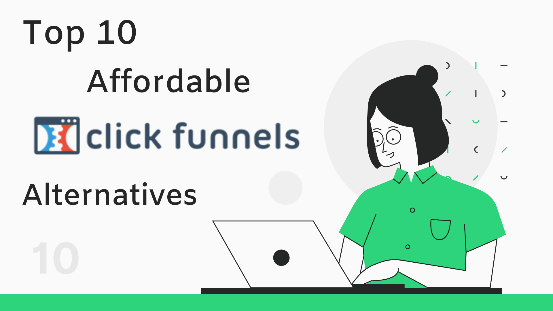 10 Better & Affordable ClickFunnels Alternatives (2021)