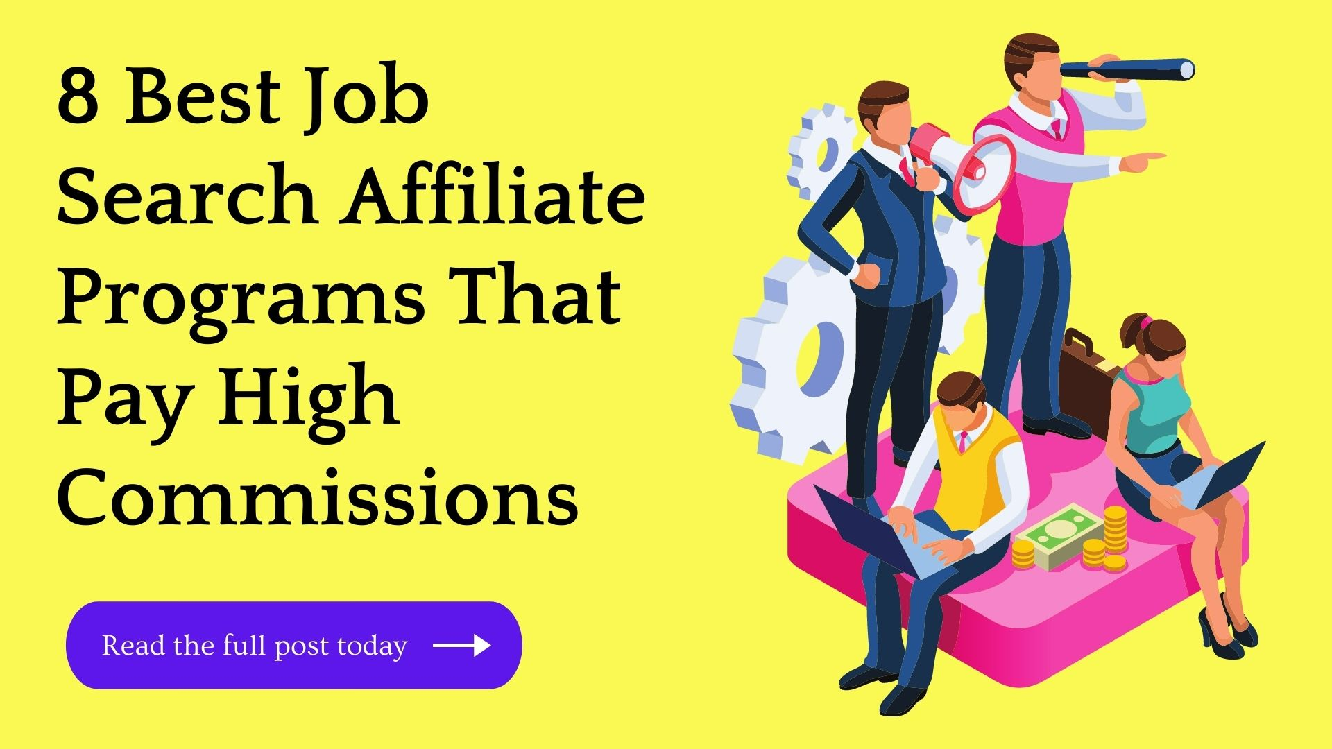 8 Best Job Search Affiliate Programs In 2021 (Updated)