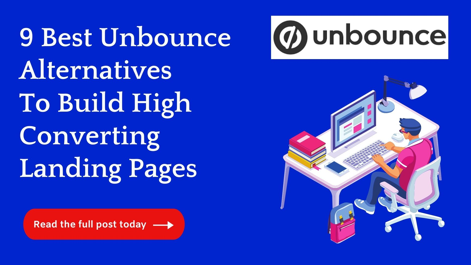Top 9 Unbounce Alternatives To Create Stunning Landing Pages