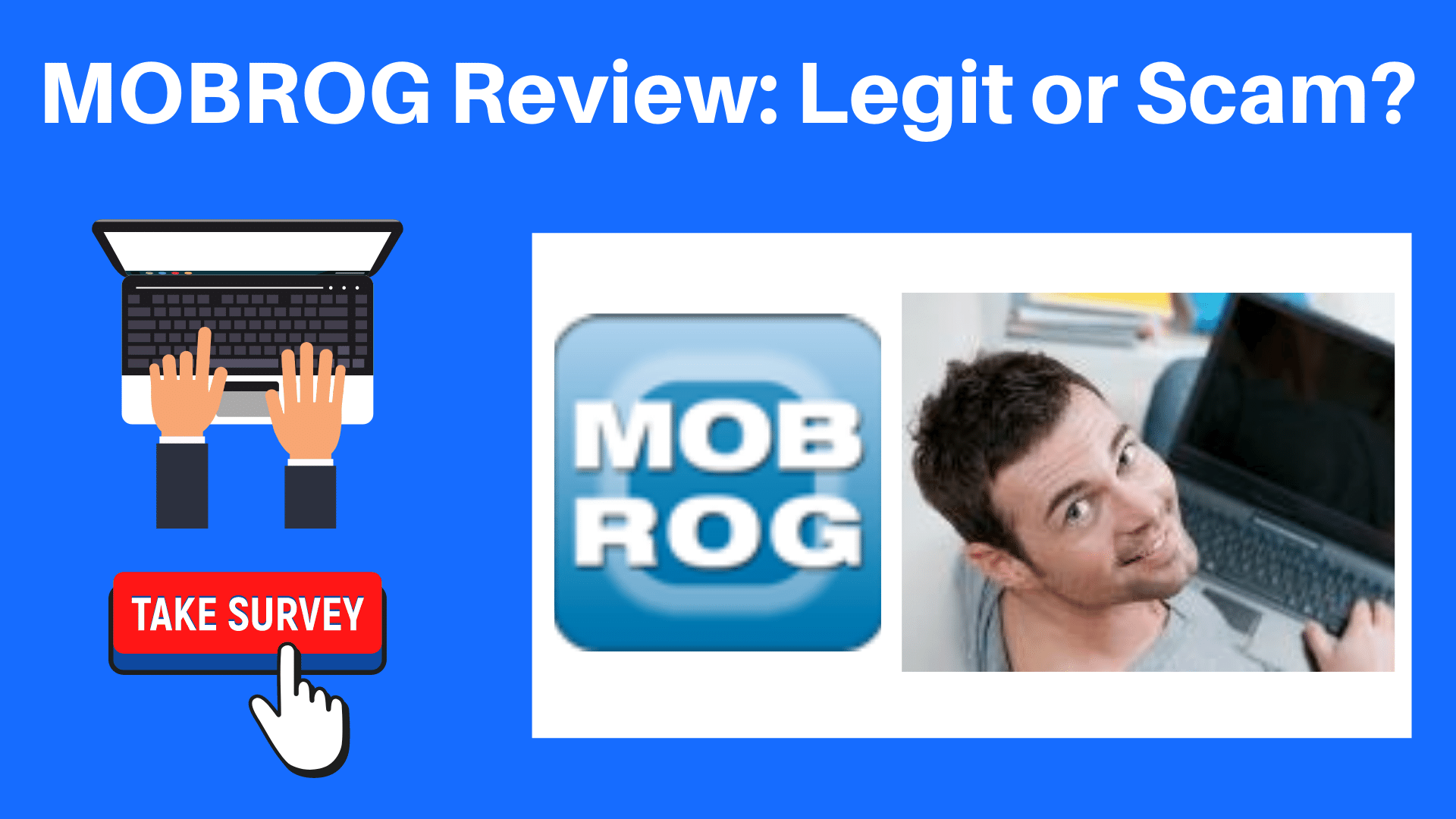 MOBROG Review: Earning Money With Surveys? (Truth Revealed)