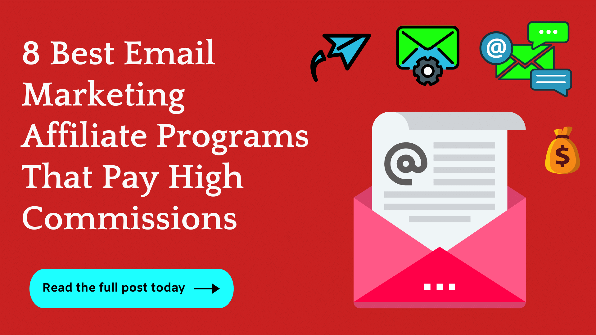 8 Best Email Marketing Affiliate Programs (Crazy Commissions)