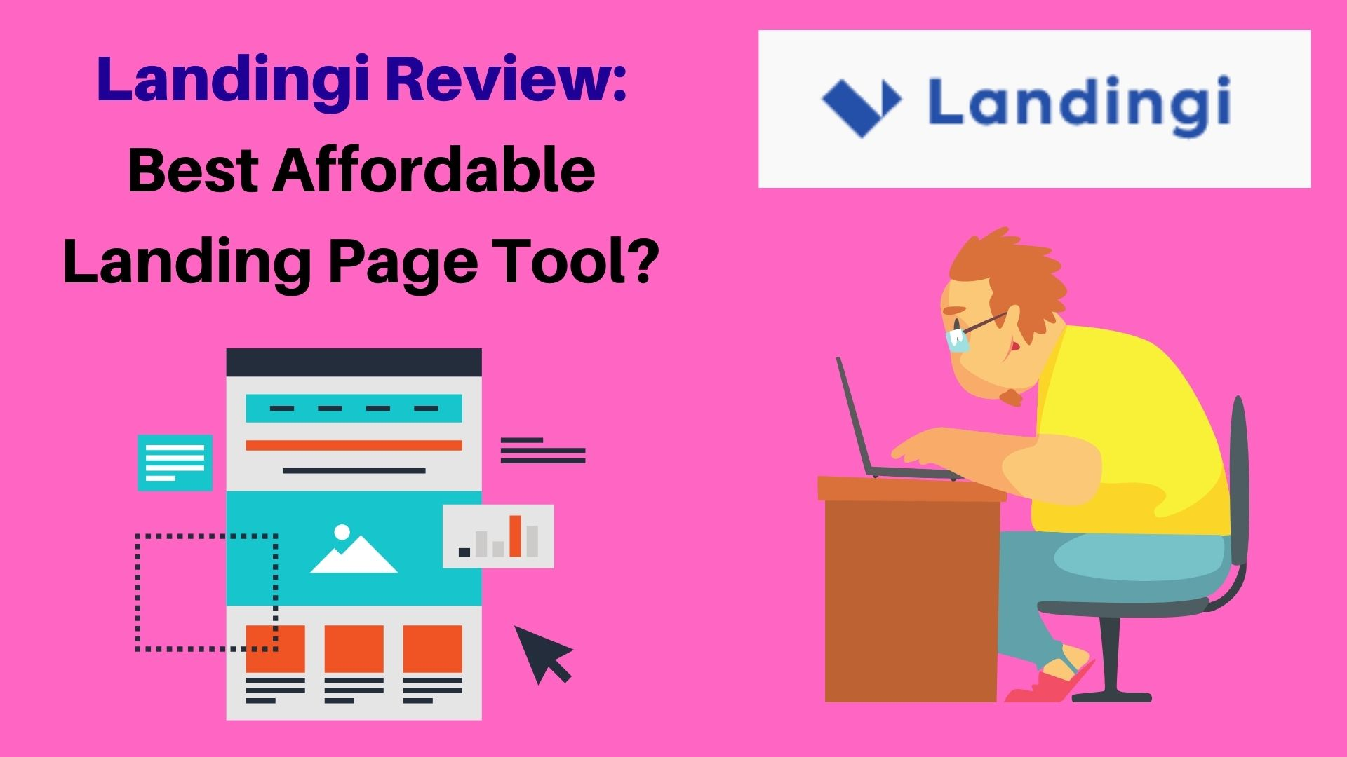 Landingi Review: Is It Reall Easy To Use & Affordable Tool?