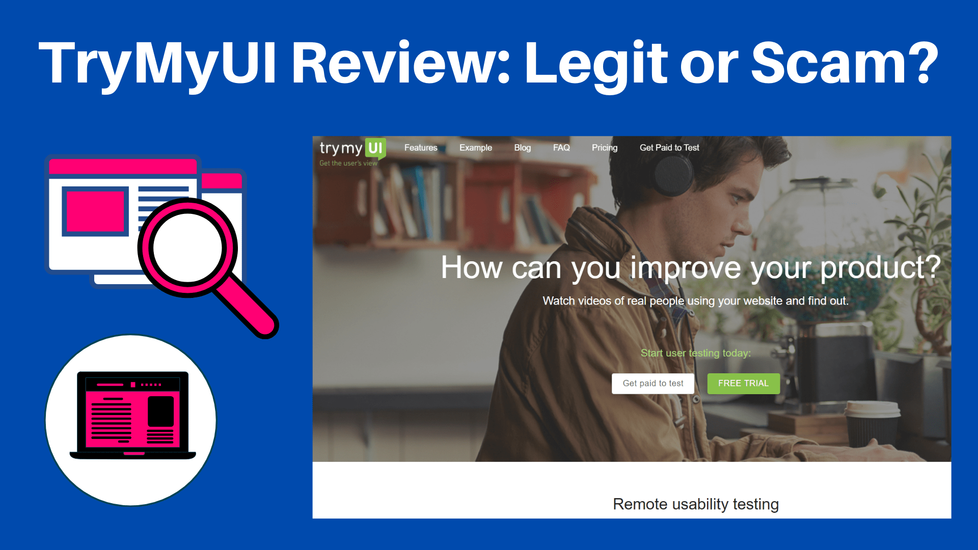 TryMyUI Review: Earning By Testing Websites? (Know The Truth)