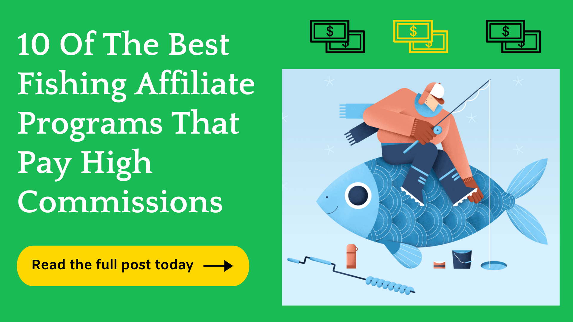 10 Best Fishing Affiliate Programs (Crazy Commissions)